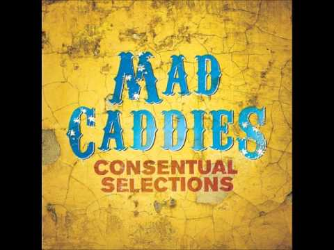 Mad Caddies - Bridges