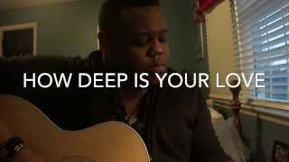 Worship Blog   How Deep is Your love HD