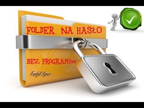 Jak Zrobić Folder Na Hasło Bez Programów (krok Po Kroku) Password Folder