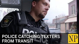 Ontario Police catching texters from transit