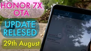 Honor 7x new system update | OTA update released of August 2018 | new features update
