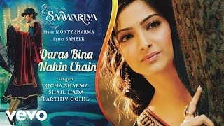 Daras Bina Nahin Chain - Official Audio Song | Saawariya | Ranbir Kapoor