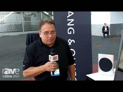 CEDIA 2014: Bang & Olufsen Talks Partnerships and Its Immersive Experience Pre-Show