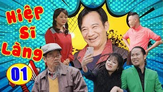 Phim Hài Tết 2019 | Hiệp Sĩ Làng - Tập 1 | Hài Tết Quang Tèo, Vượng Râu Hay Nhất 2019
