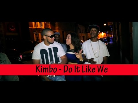 Kimbo - Do It Like We (Music Video) (Prod. By @Sirdubz) @MisjifTV