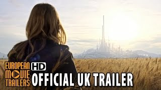 Tomorrowland - A World Beyond Official UK Trailer (2015) - George Clooney HD