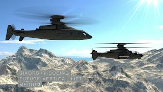 Sikorsky - Boeing Future Vertical Lift: The Way Forward