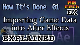 Importing Game Data into After Effects - How It's Done Pt. 01