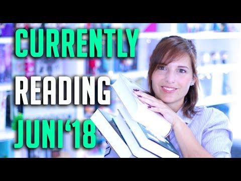 CURRENTLY READING Juni 2018 | Diese Bücher lese ich zur Zeit | melodyofbooks