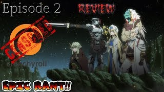 Goblin Slayer Episode 2 Review/Rant (Damn they Fucked it up!!)
