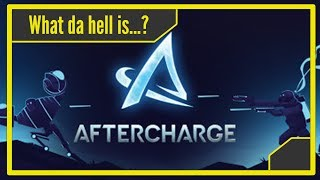 What da hell is Aftercharge? - Review | Gameplay | Thoughts