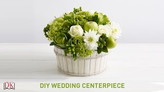 Flower Arrangement Tutorial: DIY Wedding Centerpiece