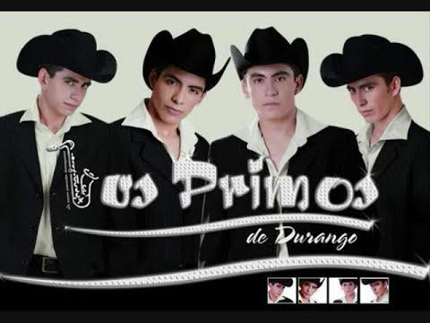 LOS PRIMOS DE DURANGO  DJ DANTANA  MIX