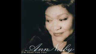 Watch Ann Nesby Let Old Memories Be video