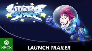 Citizens of Space | Launch Trailer