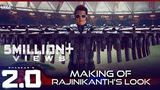 2.0 | Making of Rajinikanth's Look | Akshay Kumar | A R Rahman | Shankar | Lyca Productions