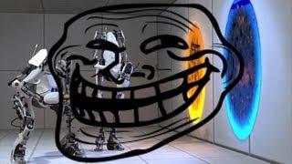 Portal 2 Trolling!