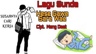Hese Gawe Sare Wae - Lagu Sda Ngacamling     Terjemah Indonesia