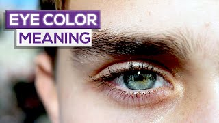 10 Things Your Eye Color  Reveals About You!