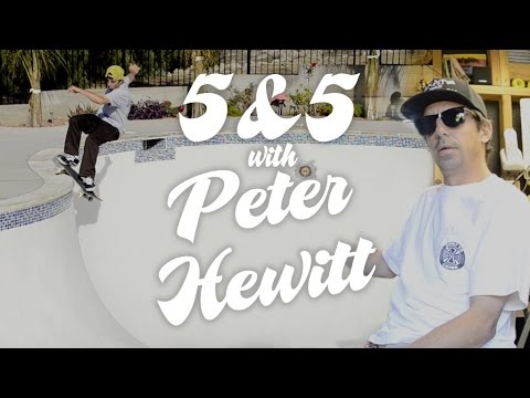 5&5 with Peter Hewitt for Independent Trucks