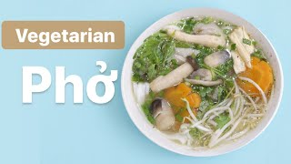 Easy Vegetarian Pho - Phở Chay, Vietnamese Noodle Soup