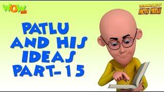 Patlu & His Ideas - Motu Patlu Compilation- Part 15 - As seen on Nickelodeon
