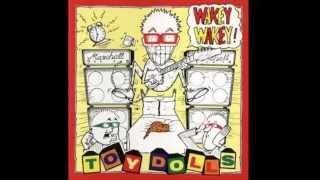 THE TOY DOLLS - WAKEY WAKEY Full Album (1989)