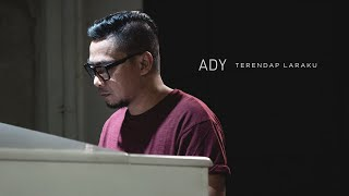Download lagu Ady - Terendap Laraku (New Version) |