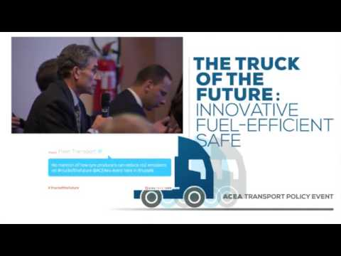 The Truck of the Future - ACEA commercial vehicle transport policy event 2013