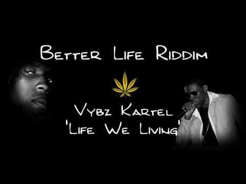 Better Life Riddim 2009