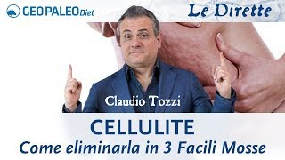 Cellulite: Come eliminarla in 3 Facili Mosse. No creme, No Fanghi