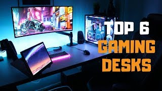 Best Gaming Desks in 2019 - Top 6 Gaming Desks Review