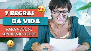 As 7 regras da vida por Márcia Fernandes