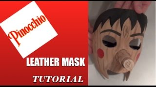 Pinocchio Mask DIY Leather mask Tutorial