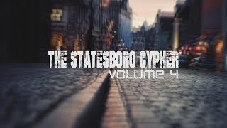 The Statesboro Cypher Vol.4 (Shot By Booming Visuals)