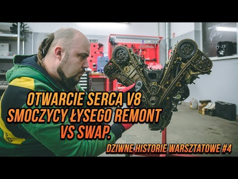 Otwarcie Serca V8 Smoczycy łysego REMONT VS SWAP. Dziwne Historie Warsztatowe #4