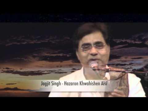 Jagjit Singh - Hazaron khwahishen Aisi