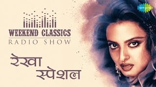 download lagu Weekend Classic Radio Show  Rekha Special  रेखा gratis