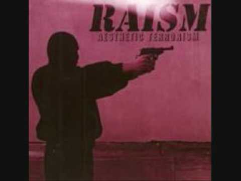 RAISM''Survival of the fittest scum''