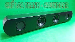 Chế Loa Thanh SoundBar Từ Ván Ép