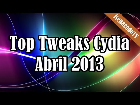 ★ Top Tweaks Cydia (Abril 2013)