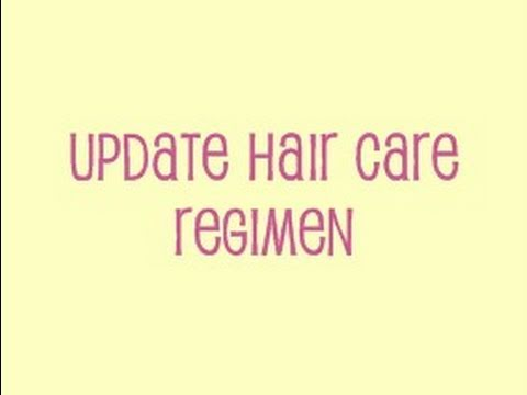 UPDATE  HAIR CARE REGIMEN