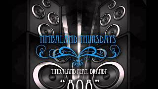 Timbaland feat. Brandy - 808 [FULL NO SHOUT] + Lyrics
