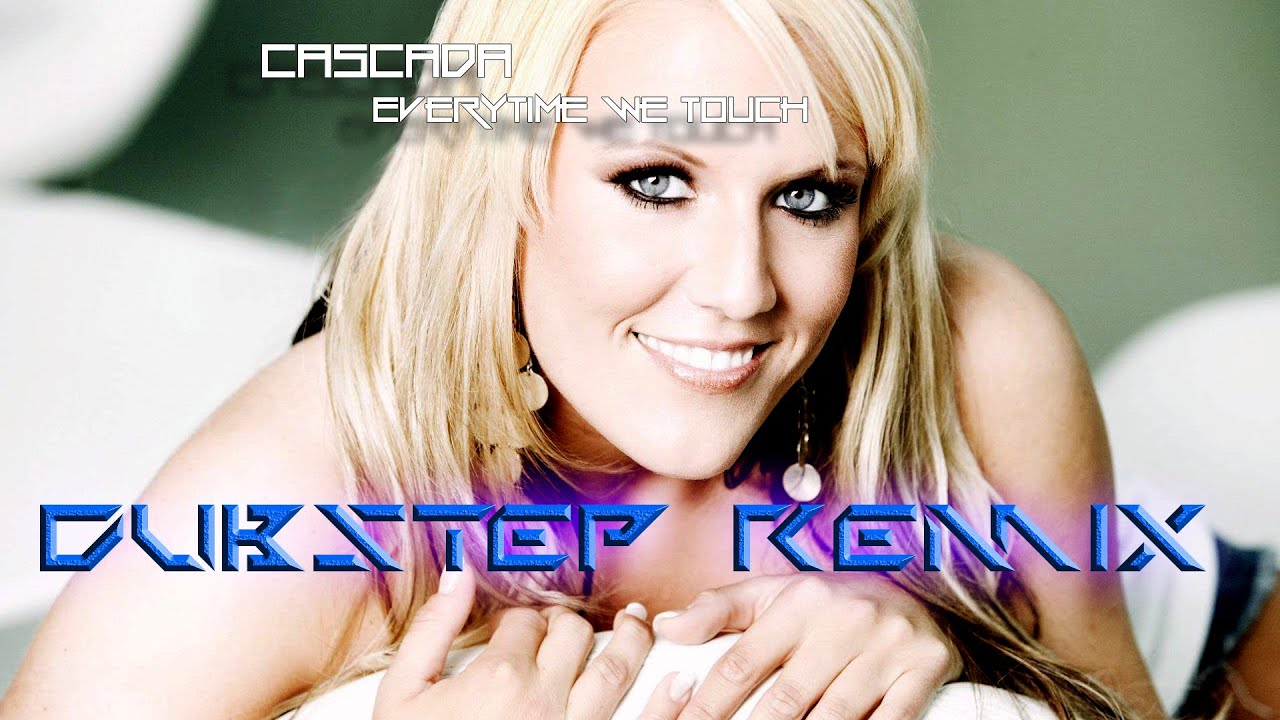 Cascada Everytime We Touch Video Cascada - Every Time We Touch