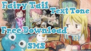 Fairy Tail SMS Version 3 Text Alert Tone Ringtone