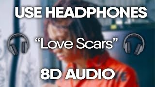 Trippie Redd - Love Scars (8D AUDIO) 🎧