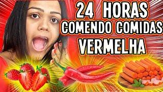 24 HORAS SÓ COMENDO COMIDA VERMELHA !!!