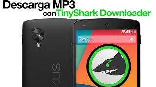 Descarga MP3 en tu Android