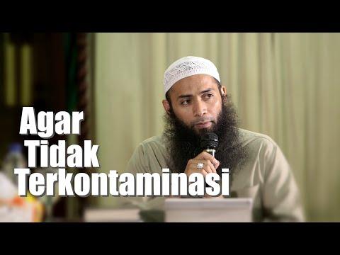 Agar Tidak Terkontaminasi - Ustadz DR Syafiq Riza Basalamah