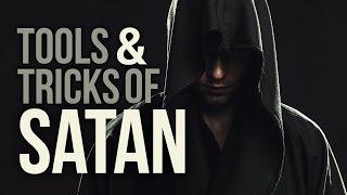 THE ARMY OF SATAN – PART 3 – Tools and Tricks of Satan